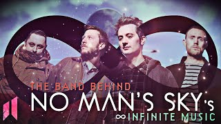 The Band Behind No Man's Sky's Infinite Music
