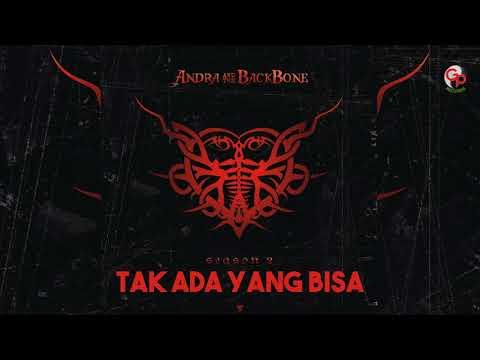 Andra And The Backbone - Tak Ada Yang Bisa (Official Audio)