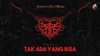 Download Lagu Andra And The Backbone - Tak Ada Yang Bisa (Official Audio) mp3