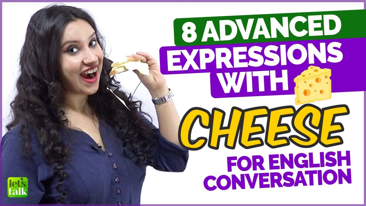 Advanced English Expressions With 'Cheese' For Conversation - Slang Phrases | Learn With Michelle