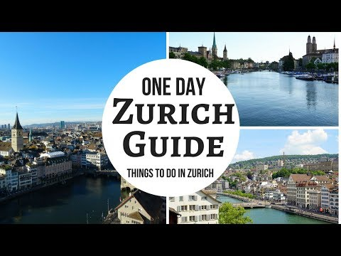 Zurich Travel Guide - Top 20 Things To Do In Zurich – Budget Trip In One Day