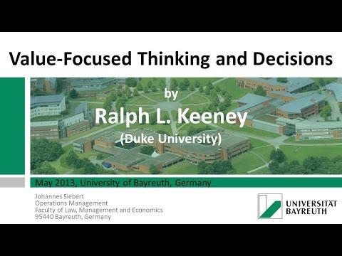 Ralph Keeney´s (Duke University) talk on Value-focused Thinking at the University of Bayreuth