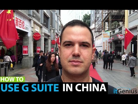 How to access G Suite in China