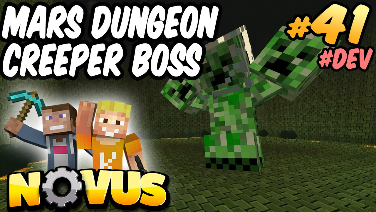 MARS DUNGEON CREEPER BOSS DEV Minecraft NOVUS LPmitKev - Minecraft novus spielen