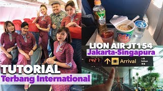 LION AIR Begini Rasanya Jakarta Singapura Rp 500ribuan Tutorial Terbang Internasional