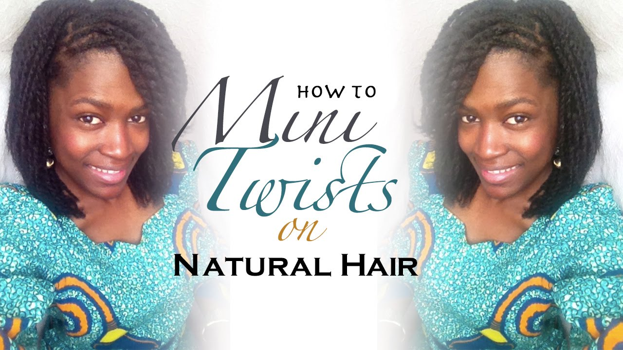 Mini Twists Natural Hair How To Do Mini Twists On Natural Hair