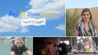ParisRio Travel Channel Powered by Bloggers – Trailer