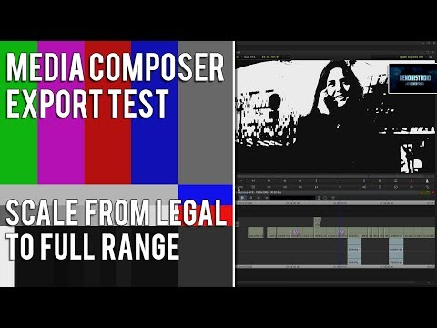 MEDIA COMPOSER EXPORT TEST | SCALE FROM LEGAL TO FULL RANGE