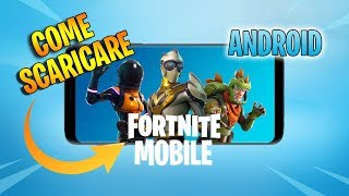 Tutorial - Comment télécharger Fortnite sur Android (DOWNLOAD FREE ITA)