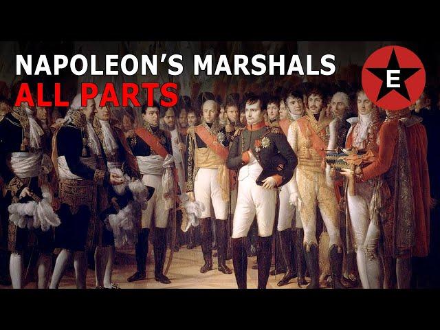 Napoleon's Marshals (All Parts)
