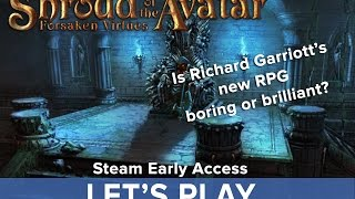 Shroud of the Avatar Gameplay - Steam Early Access - Has Ultima man Richard Garriott done it again?