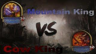 Hearthstone Tavern Brawl-Mountain King vs Cow king(Royal Battle)