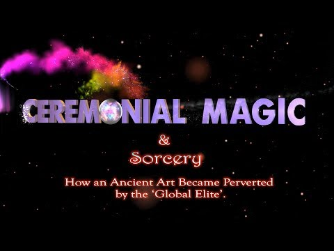 Ceremonial Magic & Sorcery: How an Ancient Art Became Perverted