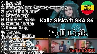 Download lagu Full Album | Full lirik Karaoke DJ Kentrung Kalia Siska ft SKA 86 | Terbaru 2020 | tanpa iklanuyeton