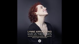 """Listening to lynne's words i learned understand her music and fell in love with songs. give us these days!official presstext:lynne arriale """"give ..."""