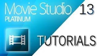 Sony Movie Studio 13 (Platinum/Suite) - Tutorial for Beginners [COMPLETE]