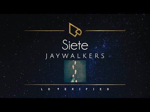Jaywalkers | Siete (Lyric Video)