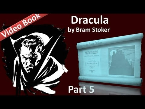Part 5 - Dracula Audiobook by Bram Stoker (Chs 16-19)