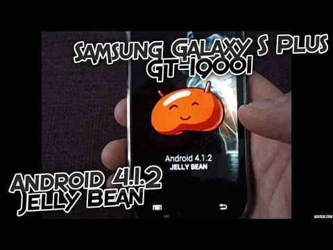 Samsung Galaxy S Plus GT-I9001 Android 4.1.2 Jelly Bean