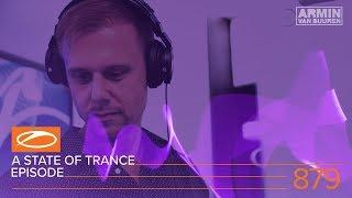 A State Of Trance Episode 879 ASOT879 Armin Van Buuren