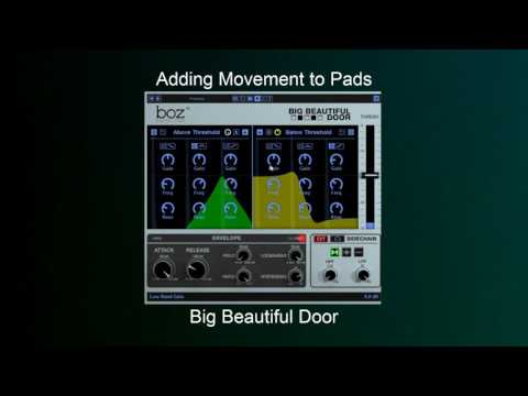 Spice up your Pads with Big Beautiful Door