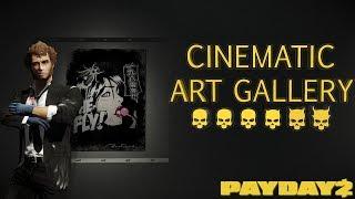 Payday 2 Cinematic Art Gallery Heist DEATH WISH