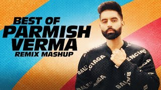 Best of Parmish Verma (Remix Mashup) | Desi Crew | Latest Punjabi Songs 2020