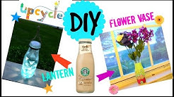 DIY Crafts: Best out of waste: Upcycle starbucks bottle into Lantern and Flower vase!!