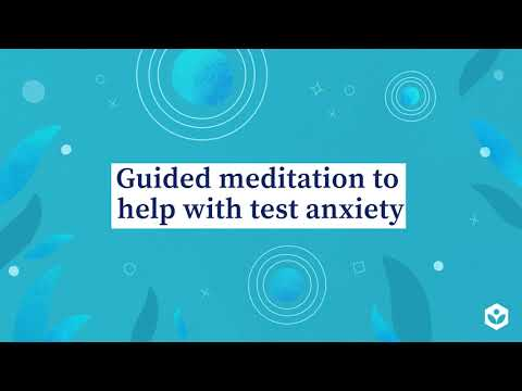 Guided meditation to help with test anxiety