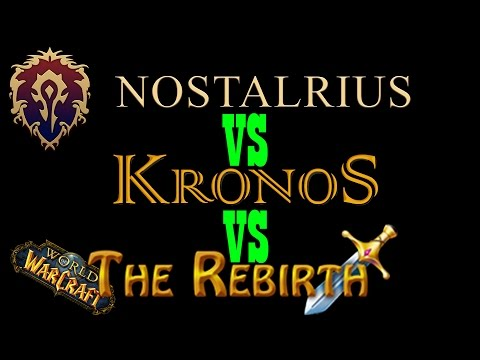 Nostalrius vs Kronos vs The Rebirth: Vanilla World of Warcraft Private Servers