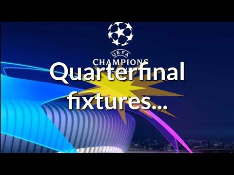 Champions League Quarter final fixtures 2018/19