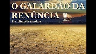IGREJA UNIDADE DE CRISTO   /  O Galardão da Renúncia   -   Pra Elizabeth Sacadura