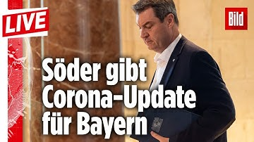 🔴 Söder erklärt die aktuelle Corona-Situation in Bayern