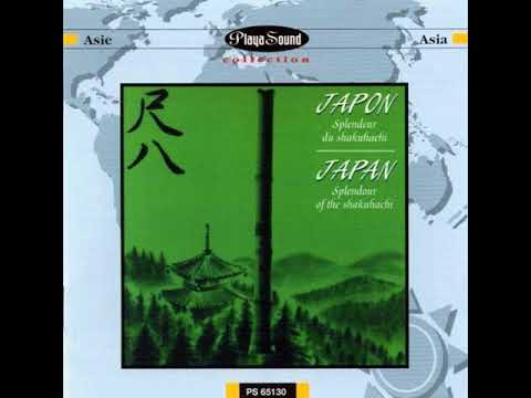 Japan: Splendor of the Shakuhachi - Various Artists (Full)