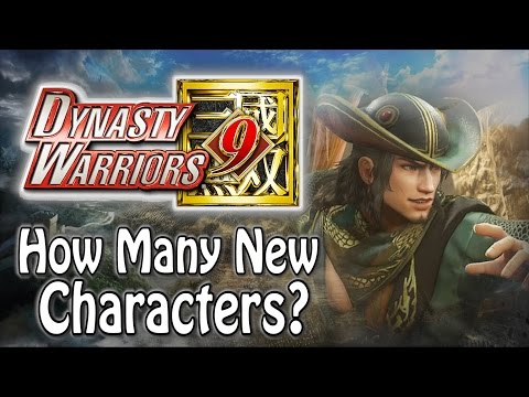Dynasty Warriors 9 - How Many New Characters Will There Be?