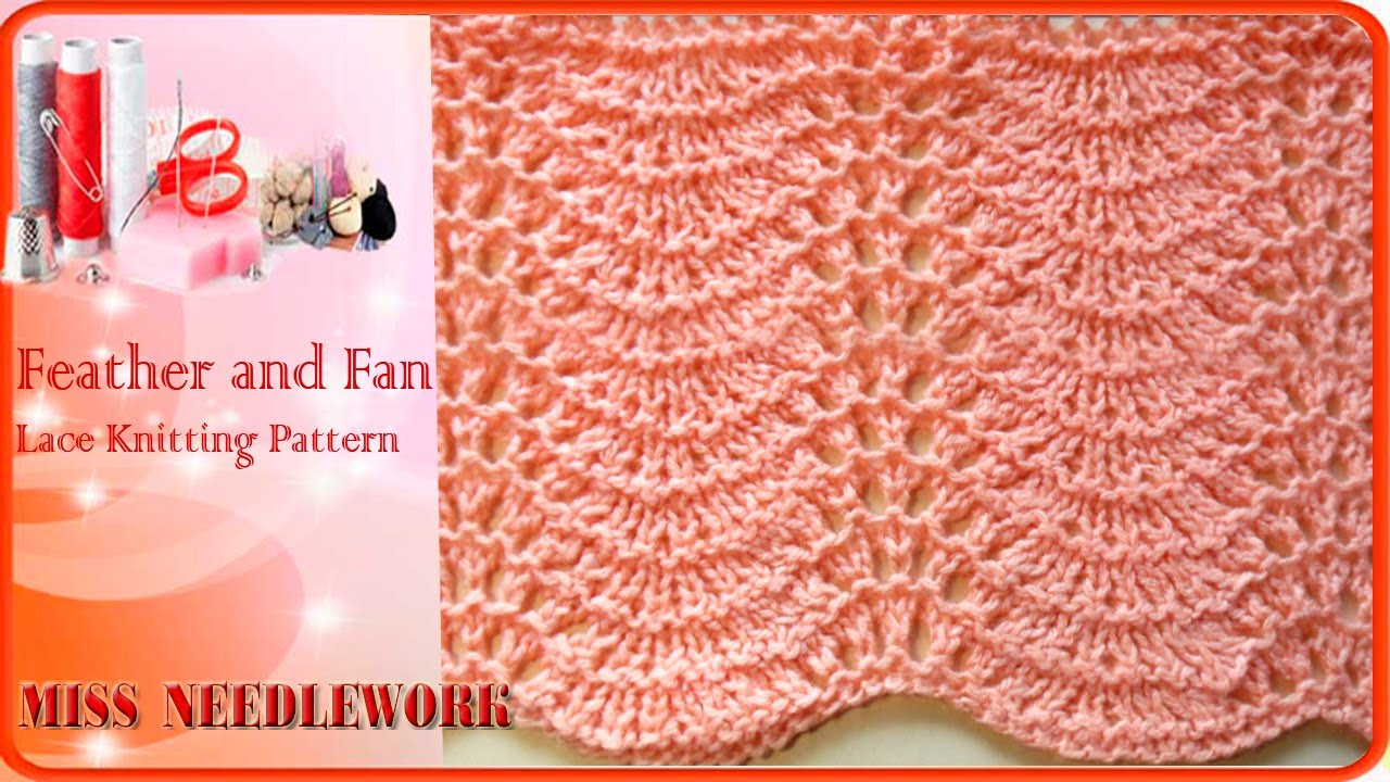 Feather and Fan | Lace Knitting Pattern - YouTube