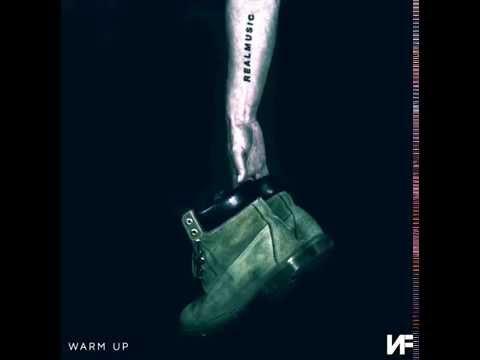 NF - Warm Up (Single) [Lyrics In Description]