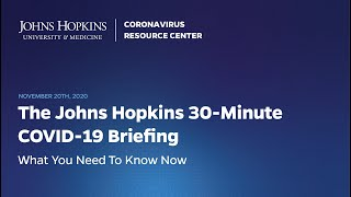 The Johns Hopkins 30-Minute COVID-19 Briefing - #1