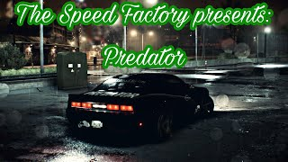 The Speed Factory presents: Predator (Need For Speed 2015)