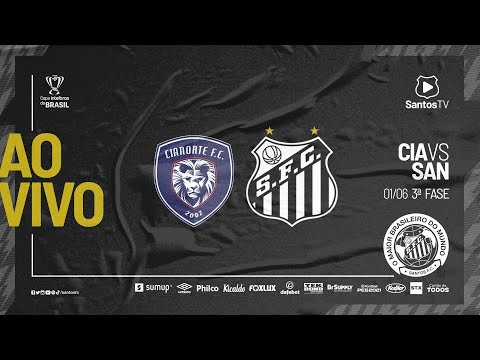 🔴 AO VIVO: CIANORTE X SANTOS | COPA DO BRASIL (01/06/21)