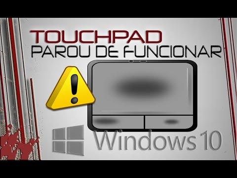 Mouse Touchpad parou de funcionar - RESOLVIDO- (VERIFICADO 2019)