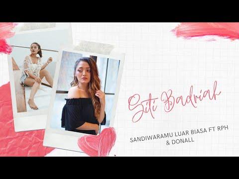 Siti Badriah - Sandiwaramu Luar Biasa Feat. RPH & Donall (Official Video Lyrics) #SLB