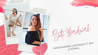 Cover images Siti Badriah - Sandiwaramu Luar Biasa Feat. RPH & Donall (Official Video Lyrics) #SLB