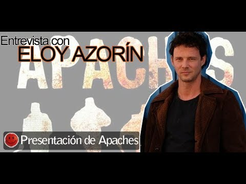 Eloy Azorín analiza el estreno de 'Apaches' y a Sastre, su personaje