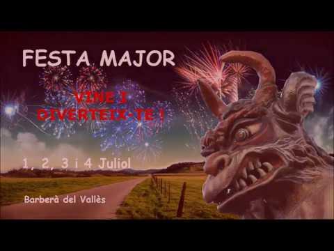 Vídeo Festa Major Barberà del Vallès 2017