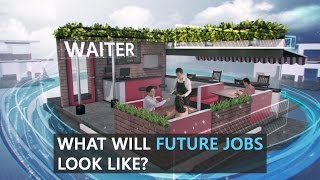 Let's Think About It – What Will Future Jobs Look Like?