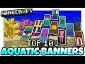 Minecraft - TOP 10 UPDATE AQUATIC BANNER DESIGNS [ Tutorial ] EASY