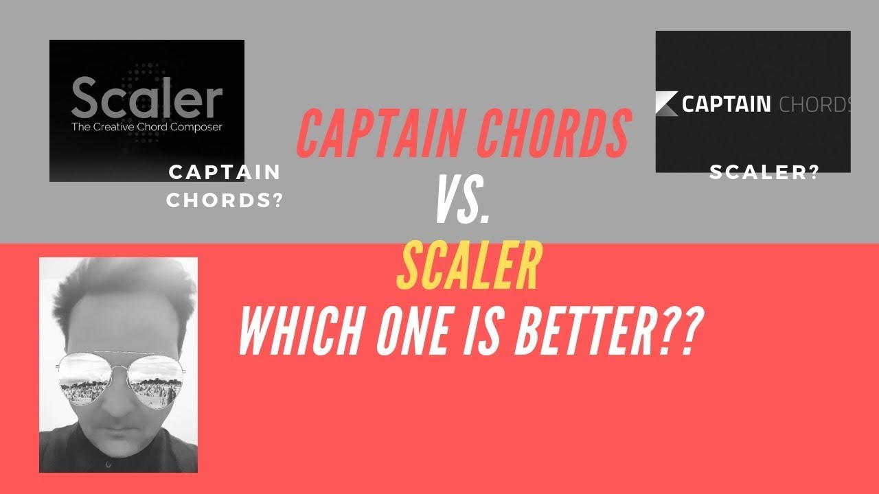 Scaler vs Captain Chords - Which one is better?? : edmproduction