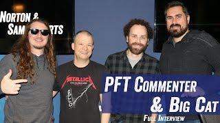 PFT Commenter & Big Cat - Barstool Sports,