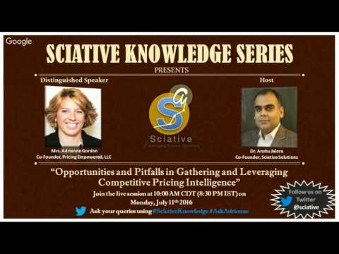 Sciative Knowledge Series: Opportunities and Pitfalls in Gathering and Leveraging Competitive Pri...